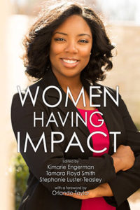 Women Having Impact: How women of color are making a difference in STEM at minority serving institutions